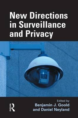 New Directions in Surveillance and Privacy