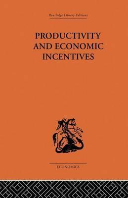 Productivity and Economic Incentives