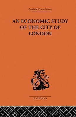 An Economic Study of the City of London