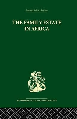The Family Estate in Africa