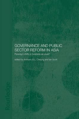 Governance and Public Sector Reform in Asia