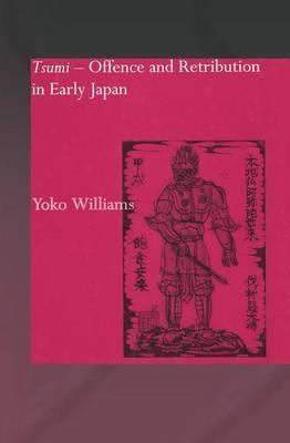 Tsumi - Offence and Retribution in Early Japan