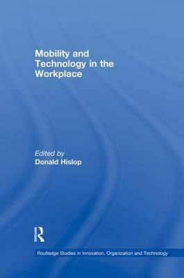 Mobility and Technology in the Workplace