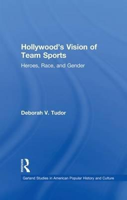 Hollywood's Vision of Team Sports