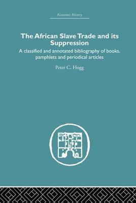 African Slave Trade and Its Suppression