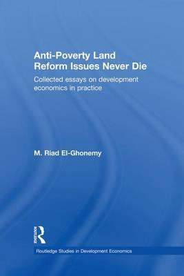 Anti-Poverty Land Reform Issues Never Die