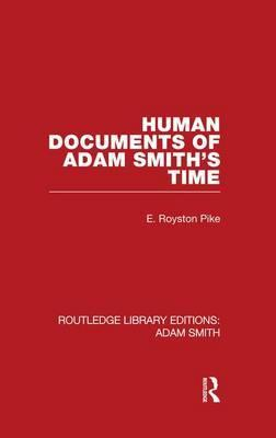 Human Documents of Adam Smith's Time