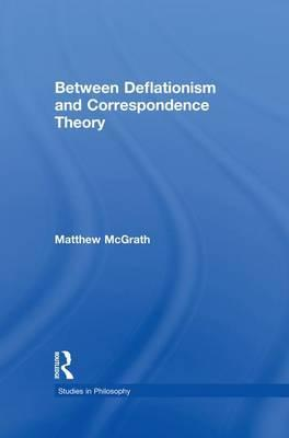 Between Deflationism and Correspondence Theory