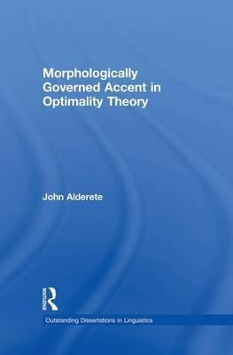 Morphologically Governed Accent in Optimality Theory