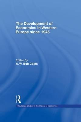 The Development of Economics in Western Europe Since 1945