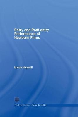 Entry and Post-Entry Performance of Newborn Firms