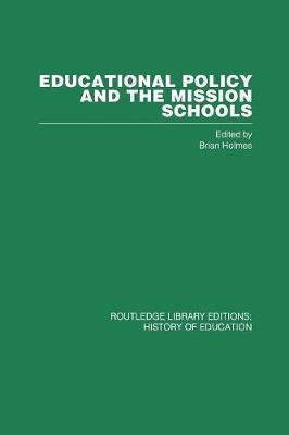 Educational Policy and the Mission Schools