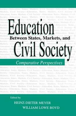 Education Between State, Markets, and Civil Society