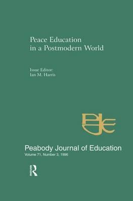 Peace Education in a Postmodern World