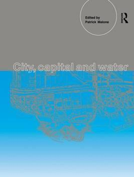 City, Capital and Water