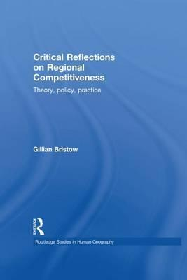 Critical Reflections on Regional Competitiveness