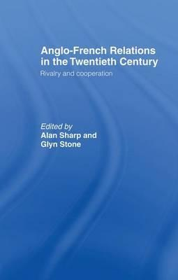 Anglo-French Relations in the Twentieth Century