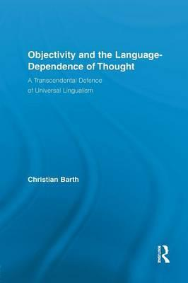 Objectivity and the Language-Dependence of Thought
