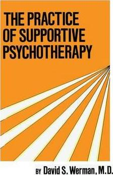 Practice Of Supportive Psychotherapy