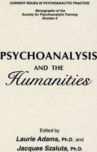 Psychoanalysis And The Humanities