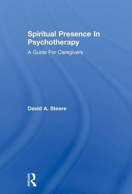 Spiritual Presence In Psychotherapy