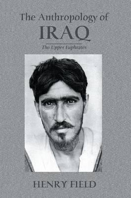 The Anthropology of Iraq