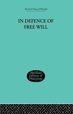 In Defence of Free Will