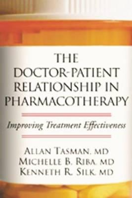 The Doctor-Patient Relationship in Pharmacotherapy Improving Treatment Effectiveness