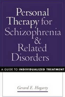 Personal Therapy for Schizophrenia and Related Disorders