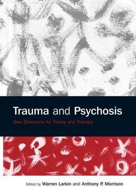 Trauma and Psychosis