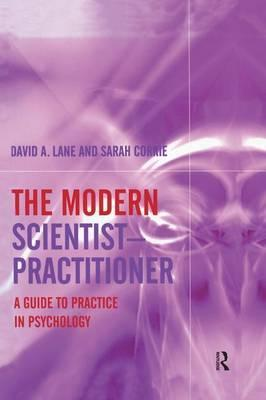 The Modern Scientist-Practitioner
