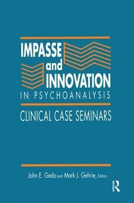 Impasse and Innovation in Psychoanalysis