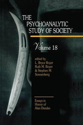 The Psychoanalytic Study of Society: volume 18