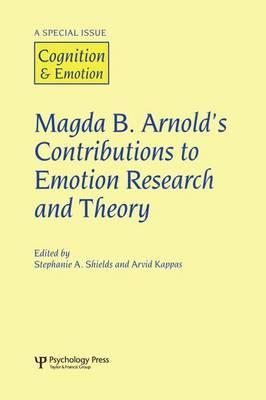 Magda B. Arnold's Contributions to Emotion Research and Theory