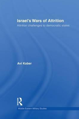 Israel's Wars of Attrition