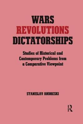 Wars, Revolutions and Dictatorships