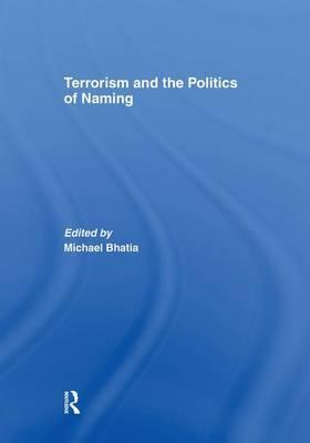 Terrorism and the Politics of Naming