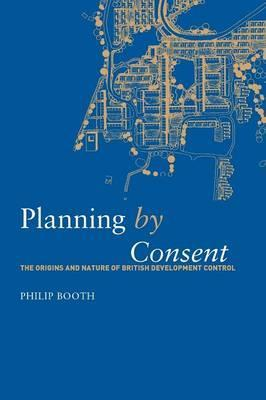 Planning by Consent