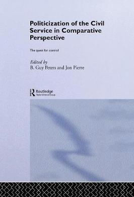 The Politicization of the Civil Service in Comparative Perspective