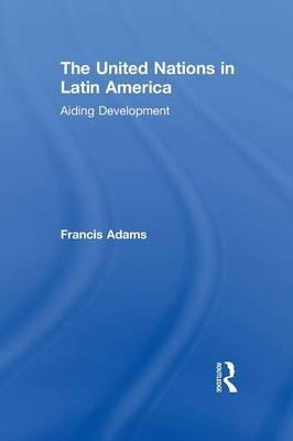The United Nations in Latin America