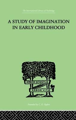A Study of IMAGINATION IN EARLY CHILDHOOD