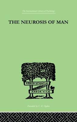 The Neurosis Of Man