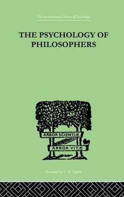 The Psychology of Philosophers