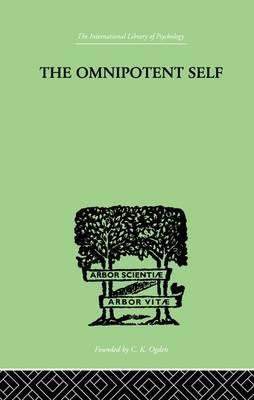 The Omnipotent Self