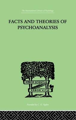 Facts And Theories Of Psychoanalysis