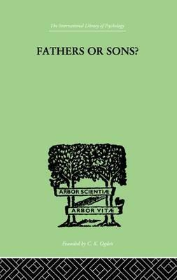 Fathers or Sons?