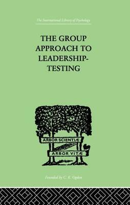 The Group Approach To Leadership-Testing