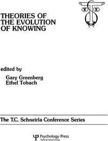 Theories of the Evolution of Knowing: Volume 4