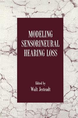 Modeling Sensorineural Hearing Loss