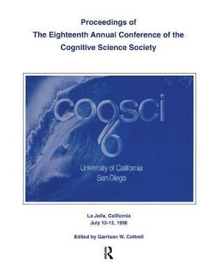 Proceedings of the Eighteenth Annual Conference of the Cognitive Science Society